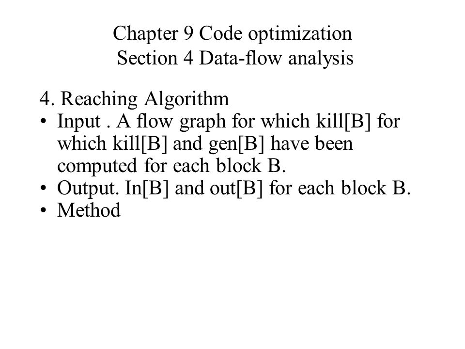 Chapter 9 Code optimization Section 4 Data-flow analysis 4.