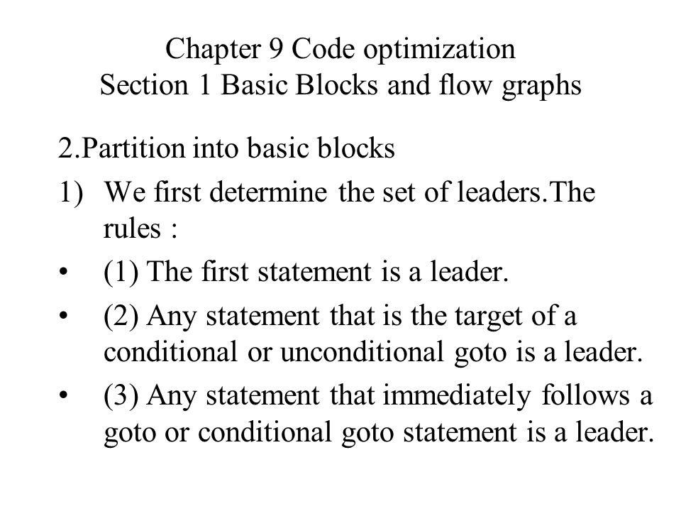 Chapter 9 Code optimization Section 4 Data-flow analysis 1.Data-flow analysis Analyze global data-flow information to do code optimization and a good job of code generation Notes: Data-flow information can be collected by setting up and solving systems of equations that relate data information at various points in a program flow.