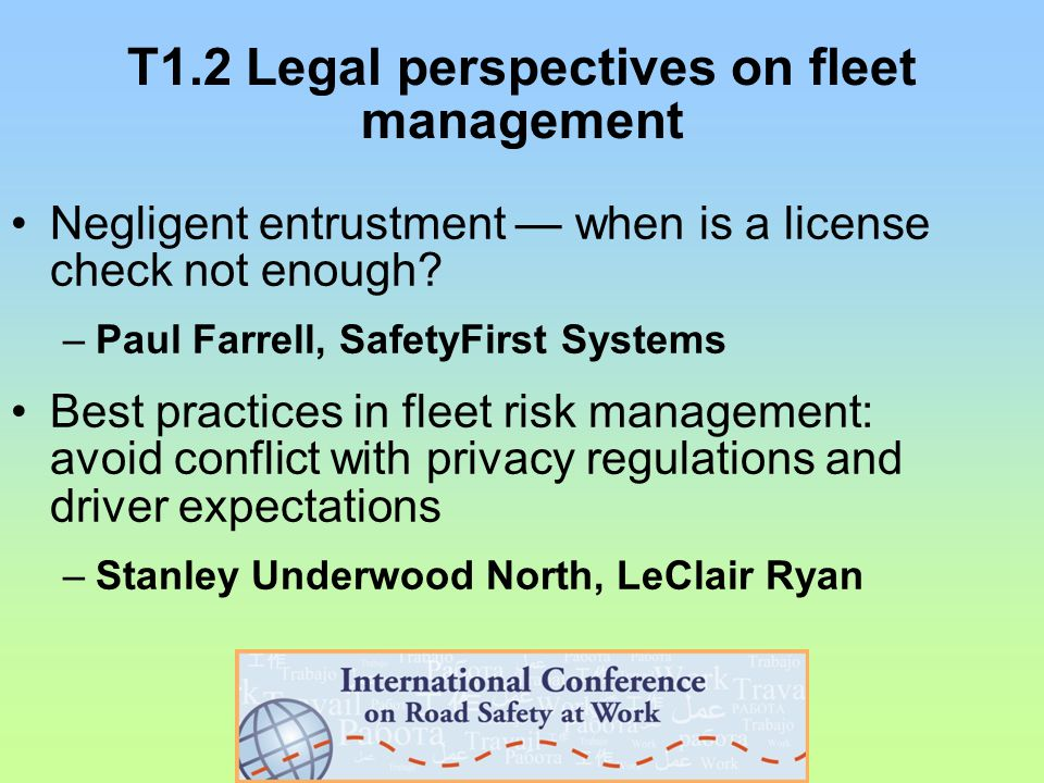 T3.2 Protecting drivers in emerging markets The Fleet Forum 'Fleet Safety Toolkit' –Rob McConnell, Fleet Forum A comprehensive approach to vehicle safety –Ezana Wondimneh, National Highway Traffic Safety Administration (USA)