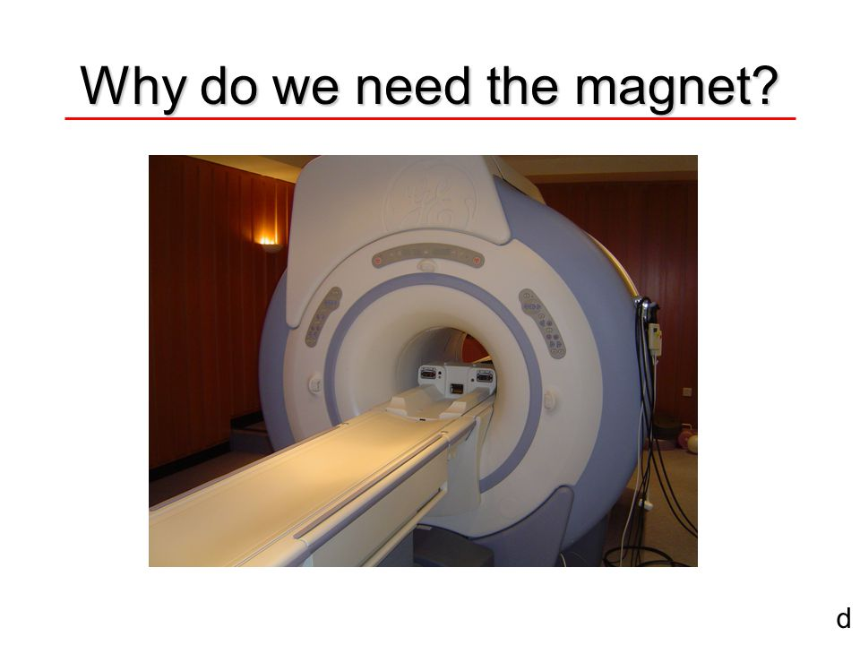Inside an MRI Scanner subject super conducting magnet x gradient coil z gradient coil r.f.