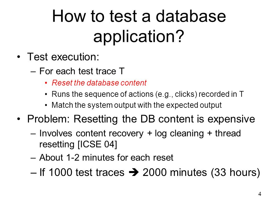 How to test a database application.