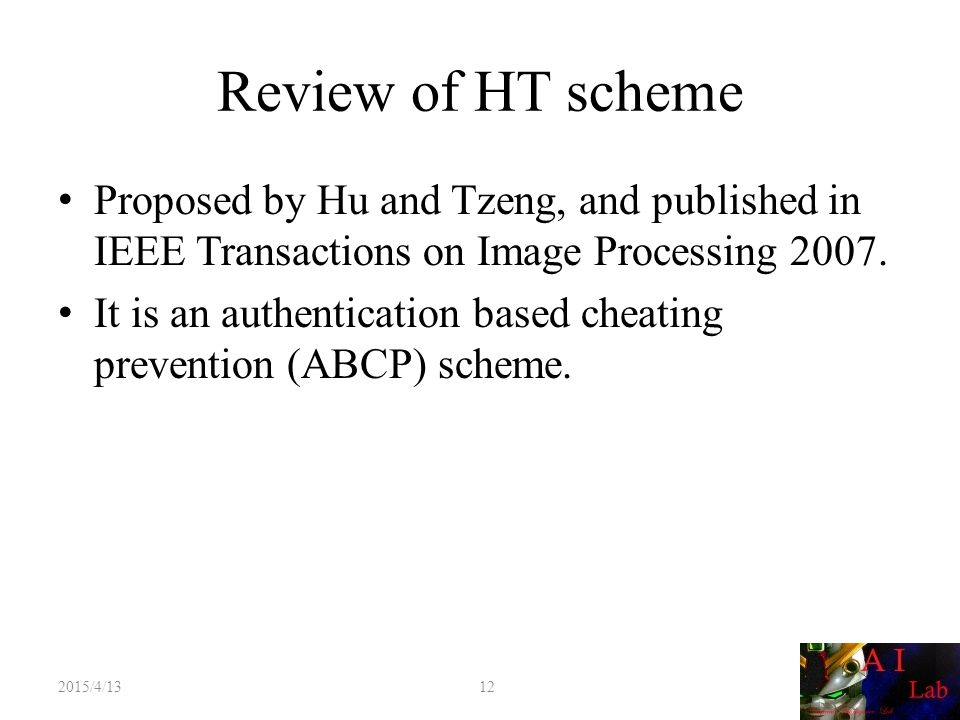 Review of HT scheme Proposed by Hu and Tzeng, and published in IEEE Transactions on Image Processing 2007.
