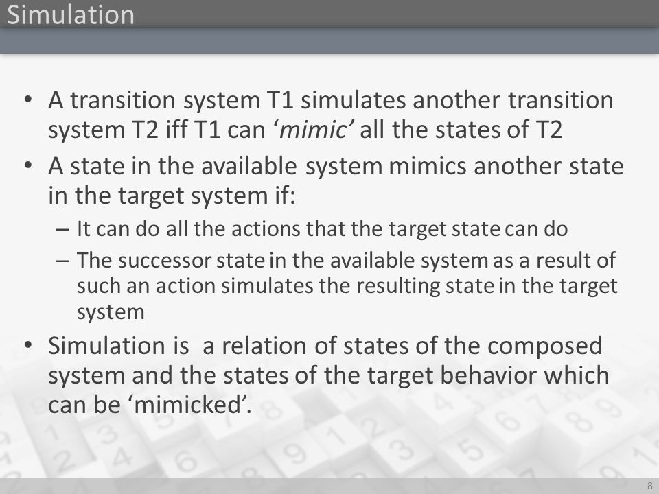 t Simulation 9 Example Available behaviors Target System {, } … Simulation Relation simulation relation is a solution to the behavior Composition problem .