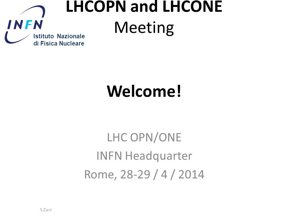 LHCOPN and LHCONE Meeting Welcome.