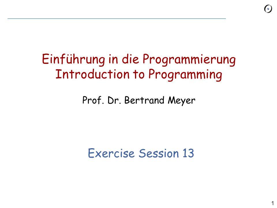 1 Einführung in die Programmierung Introduction to Programming Prof.