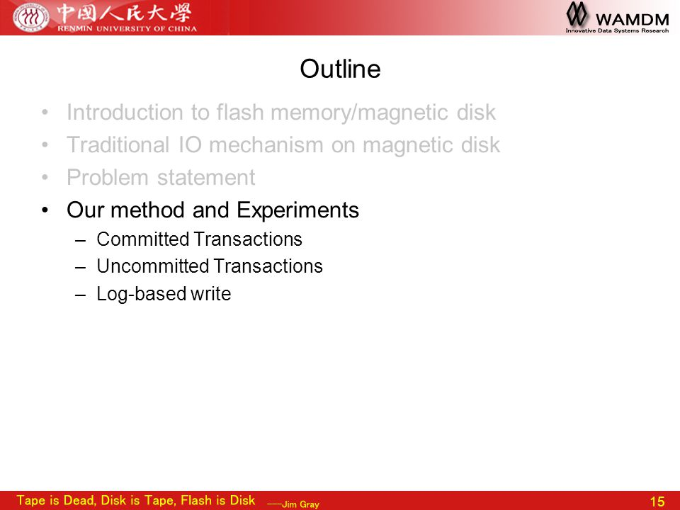 15 Outline Introduction to flash memory/magnetic disk Traditional IO mechanism on magnetic disk Problem statement Our method and Experiments –Committe