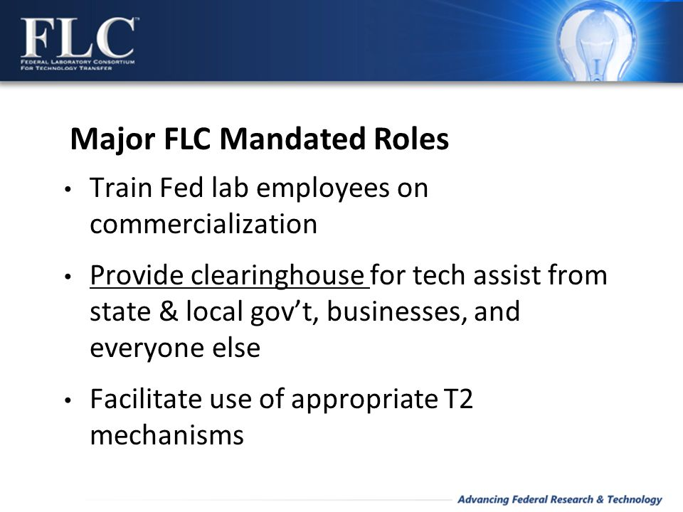 Train Fed lab employees on commercialization Provide clearinghouse for tech assist from state & local gov't, businesses, and everyone else Facilitate
