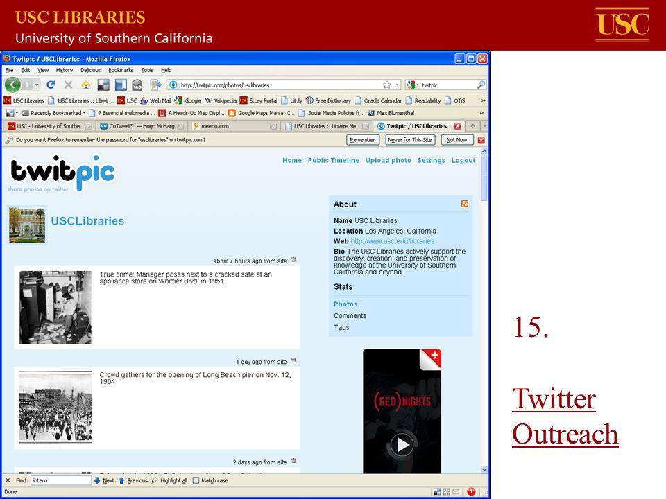 15. Twitter Outreach Twitter Outreach