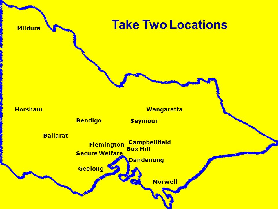 Box Hill Bendigo Wangaratta Mildura Ballarat Geelong Secure Welfare Flemington Campbellfield Dandenong Morwell Seymour Take Two Locations Horsham