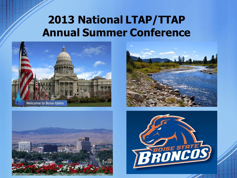 2013 National LTAP/TTAP Annual Summer Conference