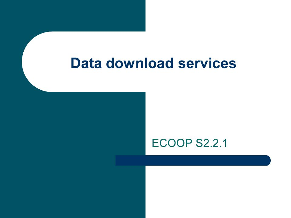 Data download services ECOOP S2.2.1