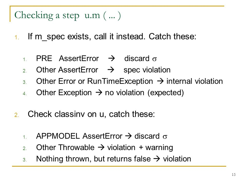 Checking a step u.m (... ) 1. If m_spec exists, call it instead.