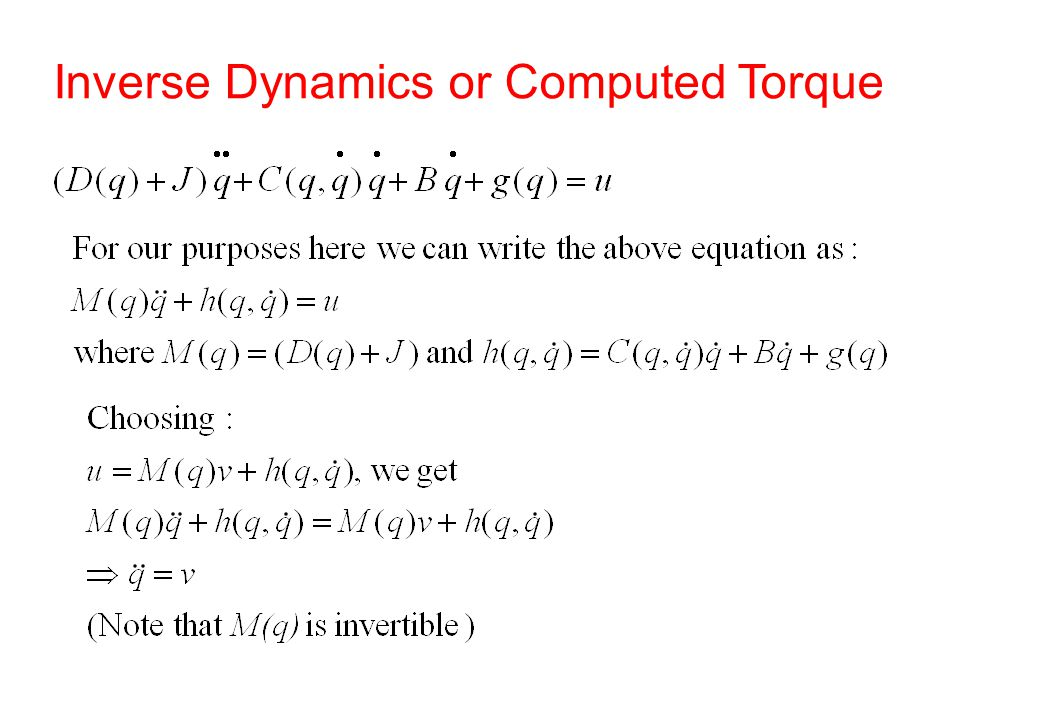 Inverse Dynamics or Computed Torque