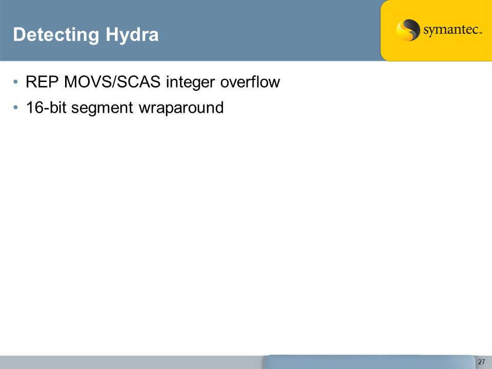 27 Detecting Hydra REP MOVS/SCAS integer overflow 16-bit segment wraparound