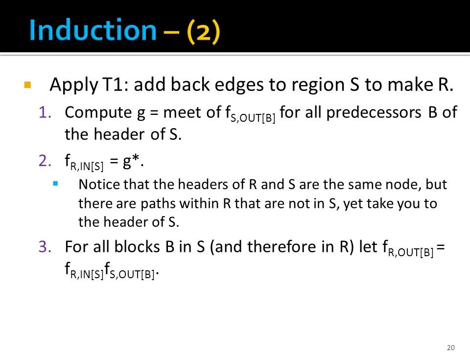  Apply T1: add back edges to region S to make R.