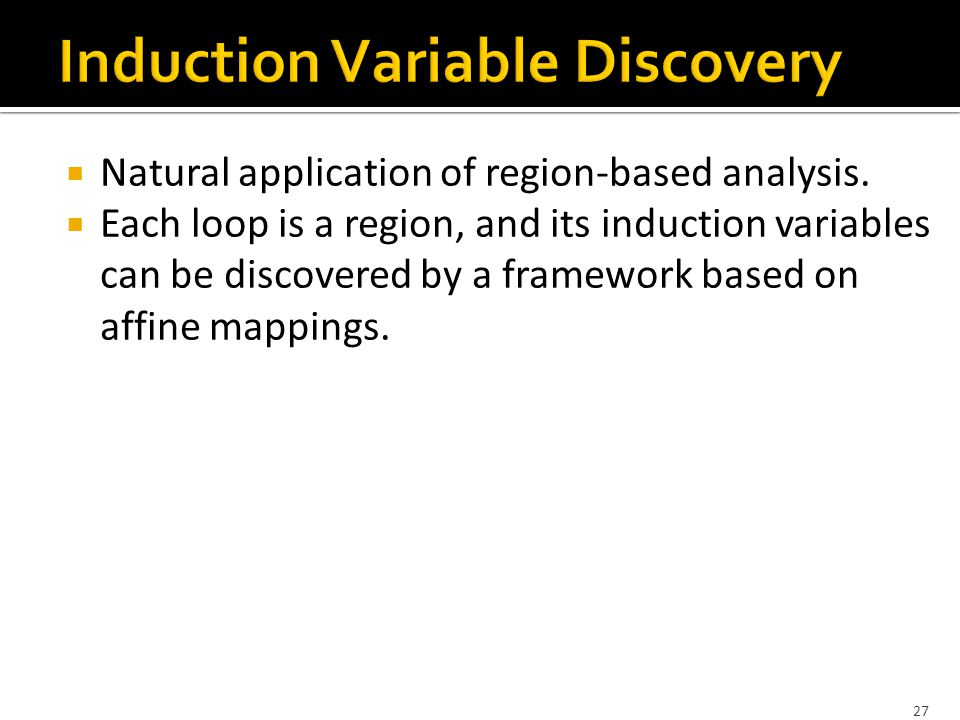 27  Natural application of region-based analysis.