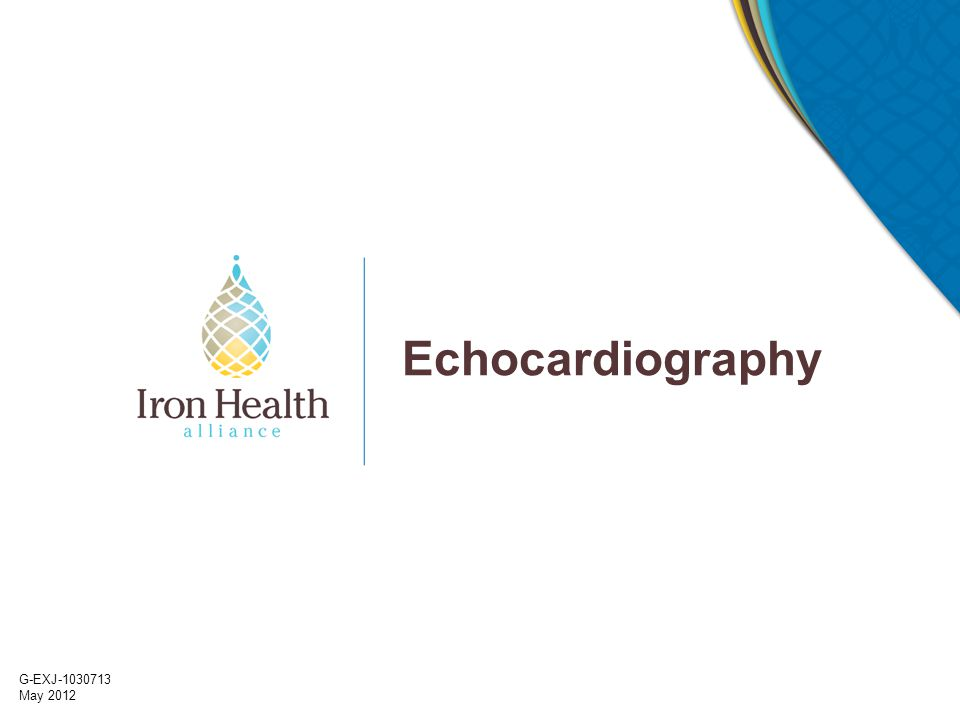G-EXJ-1030713 May 2012 Echocardiography