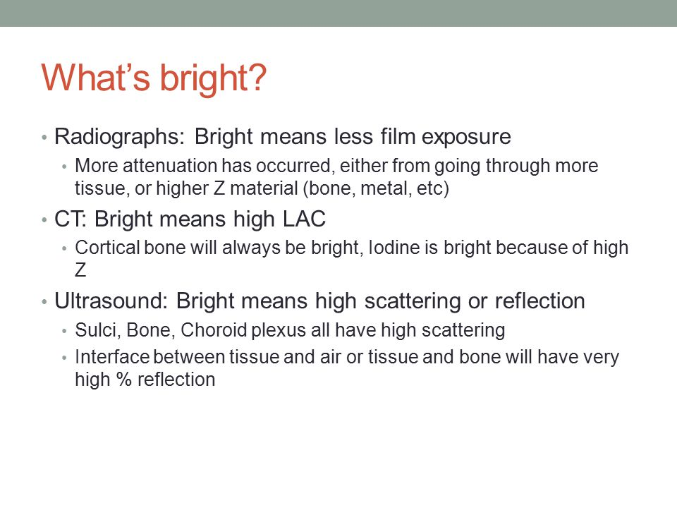 What's bright.
