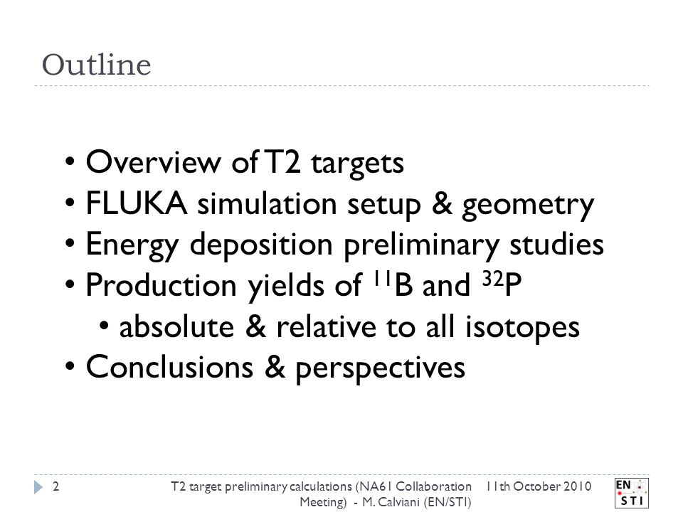 Outline 11th October 2010T2 target preliminary calculations (NA61 Collaboration Meeting) - M.