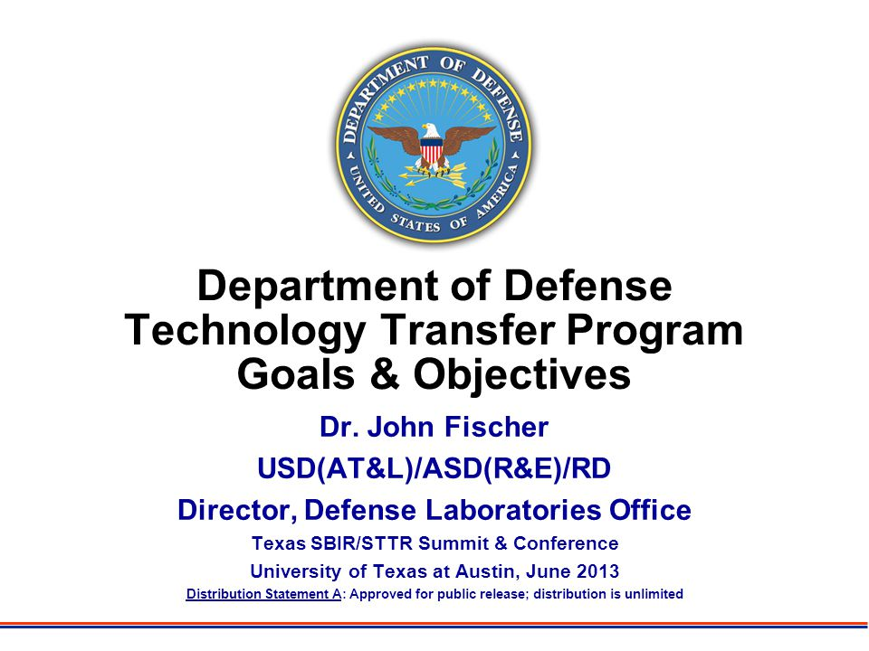 Department of Defense Technology Transfer Program Goals & Objectives Dr.