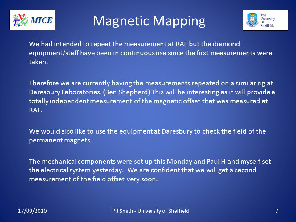 MICE Magnetic Mapping We had intended to repeat the measurement at RAL but the diamond equipment/staff have been in continuous use since the first measurements were taken.