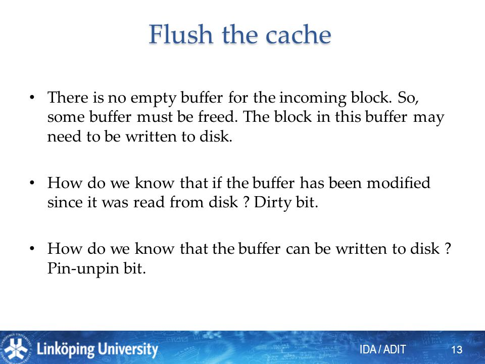 IDA / ADIT Flush the cache There is no empty buffer for the incoming block.