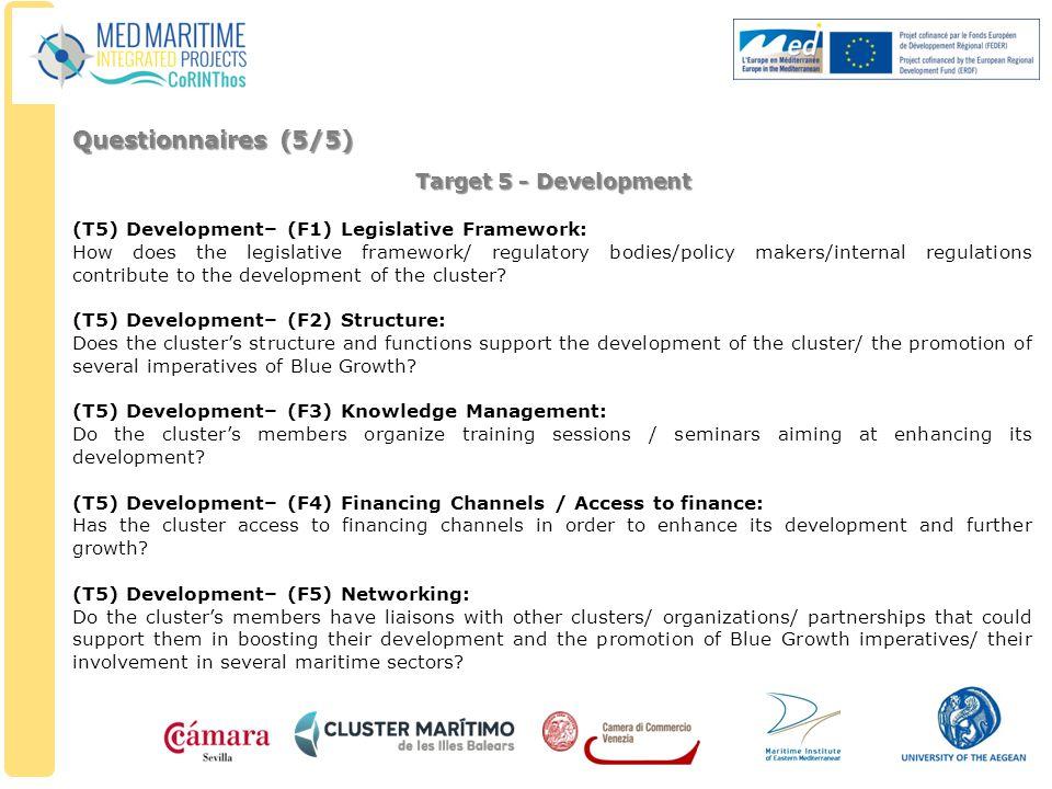 Target 5 - Development (T5) Development– (F1) Legislative Framework: How does the legislative framework/ regulatory bodies/policy makers/internal regu