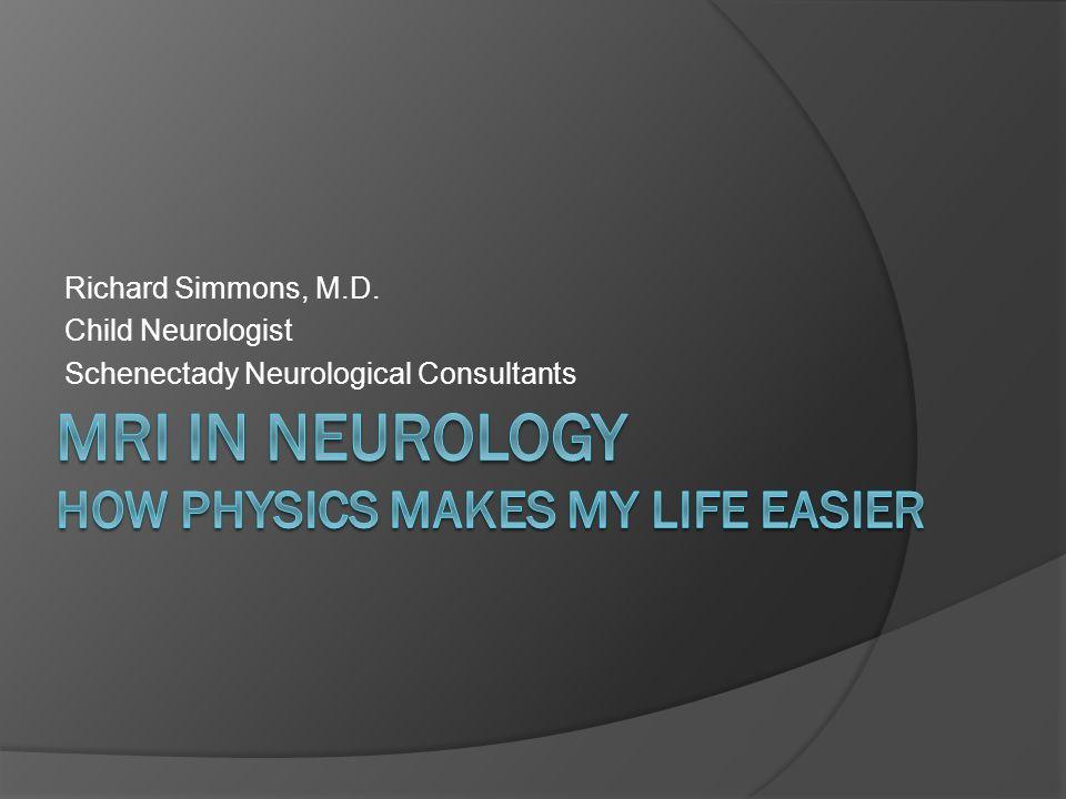 Richard Simmons, M.D. Child Neurologist Schenectady Neurological Consultants