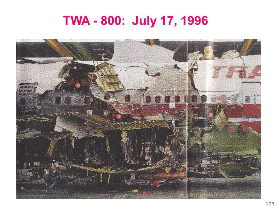 105 TWA - 800: July 17, 1996