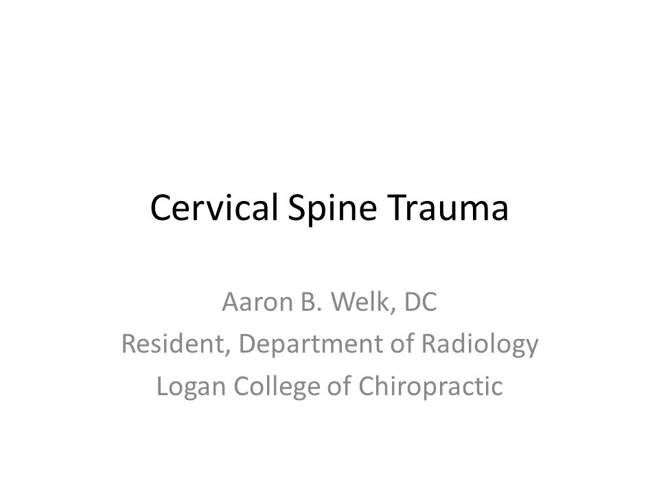 Cervical Spine Trauma Aaron B.