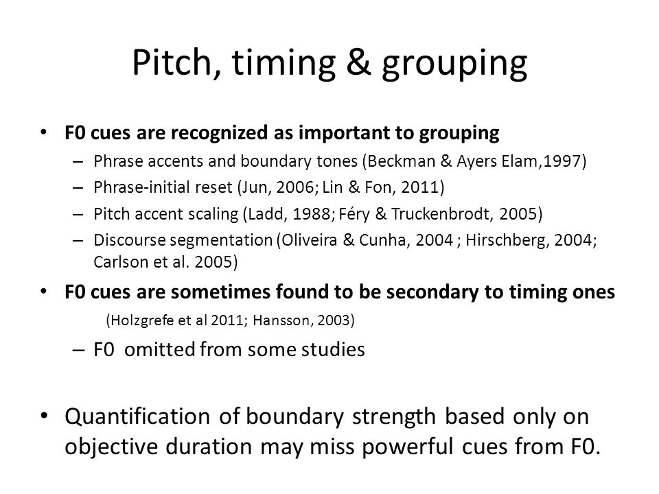 Analysis: grouping perception Surprisingly, timing affected judgments of grouping fairly little – Items closer in pitch were perceived as grouped toge