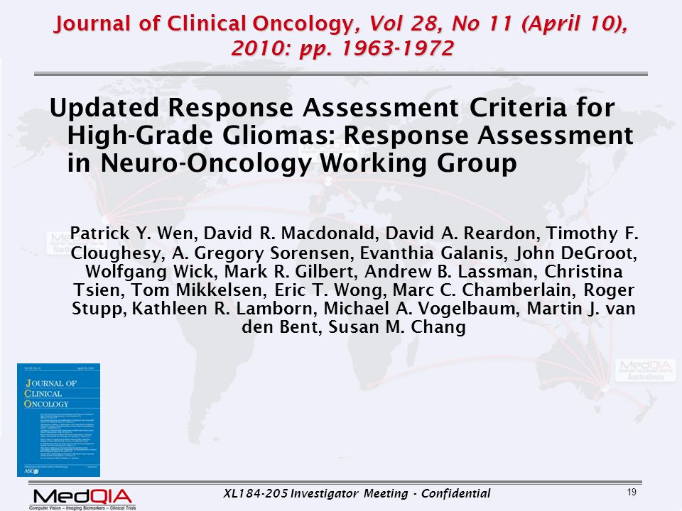XL184-205 Investigator Meeting - Confidential 19 Journal of Clinical Oncology, Vol 28, No 11 (April 10), 2010: pp. 1963-1972 Updated Response Assessme