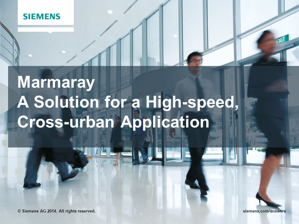 © Siemens AG 2014. All rights reserved.siemens.com/answers Marmaray A Solution for a High-speed, Cross-urban Application