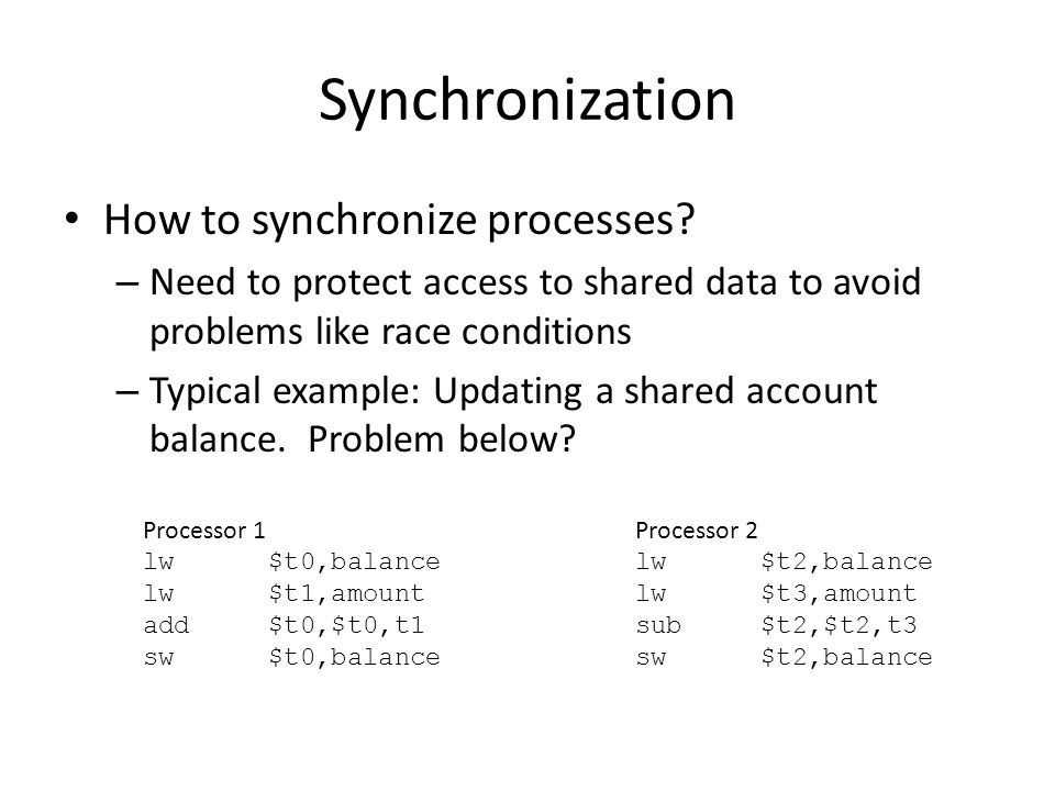 How to synchronize processes.