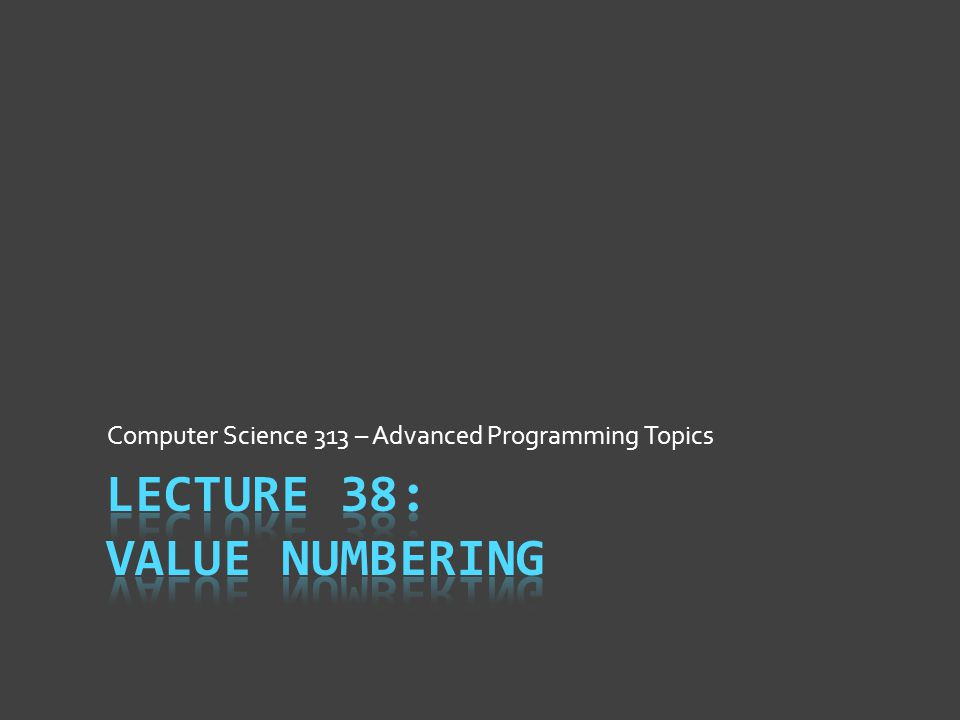 Computer Science 313 – Advanced Programming Topics