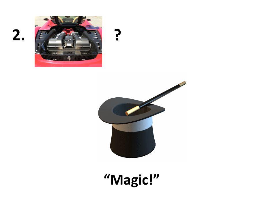 """? 2. """"Magic!"""""""