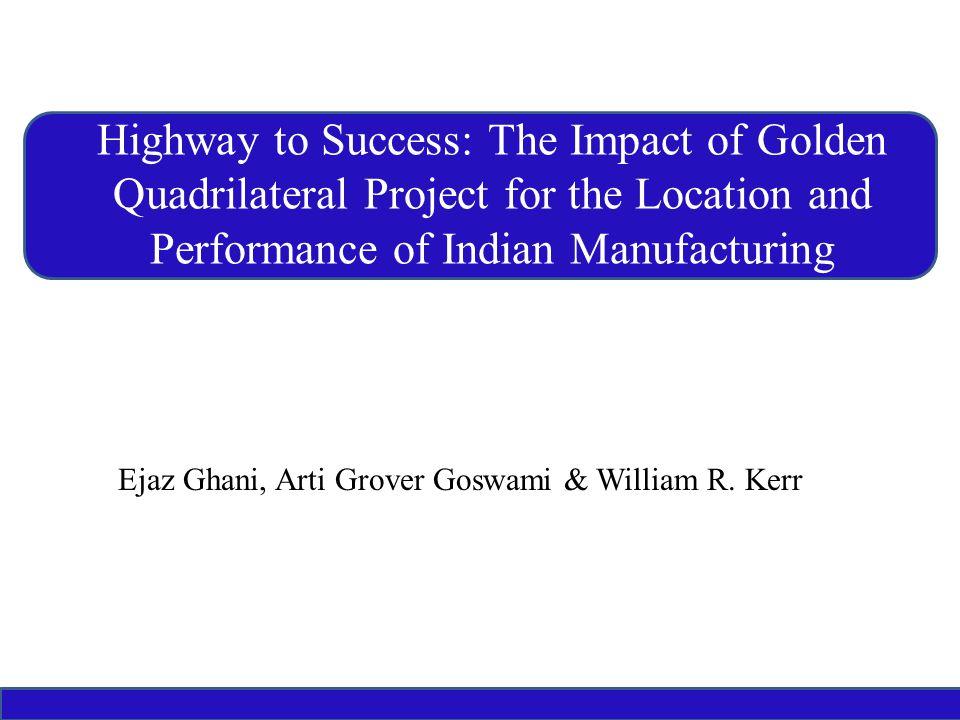 Ejaz Ghani, Arti Grover Goswami & William R.