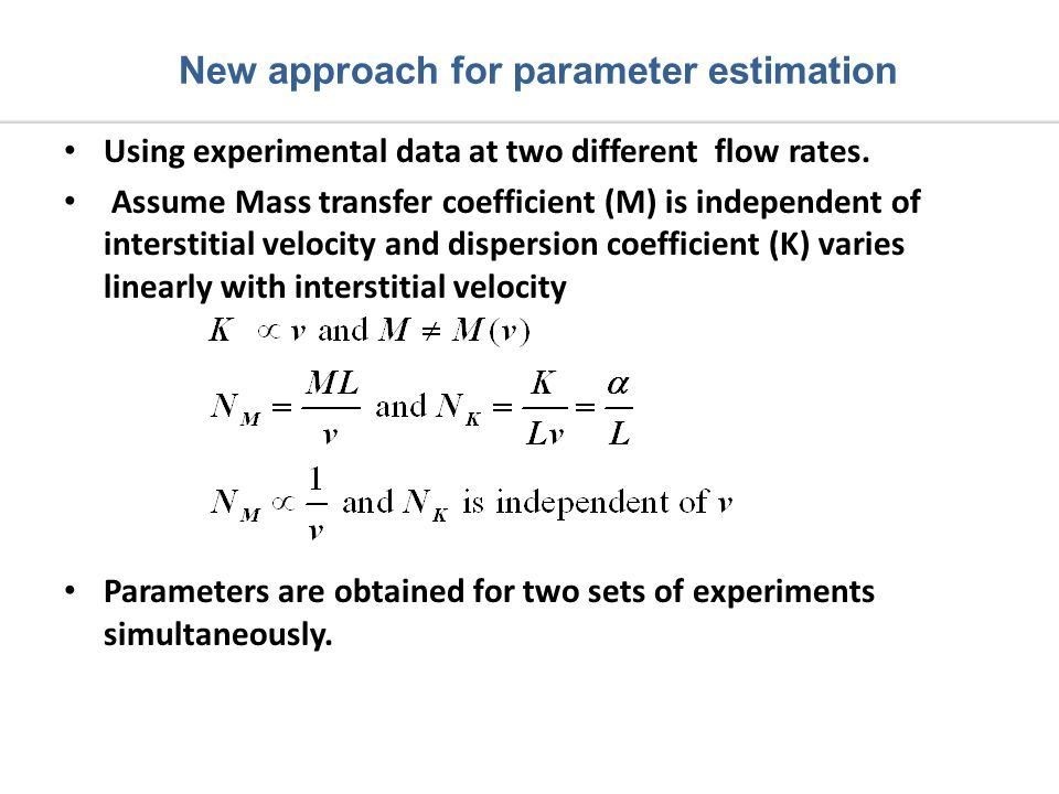 Using experimental data at two different flow rates.