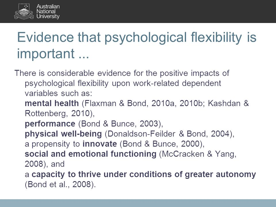 Evidence that psychological flexibility is important...