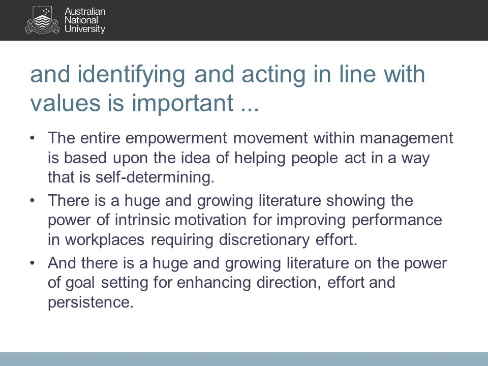 and identifying and acting in line with values is important...