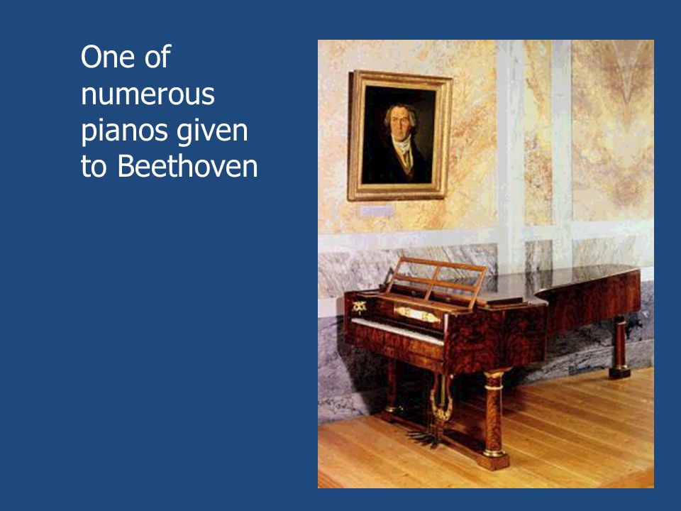 One of numerous pianos given to Beethoven