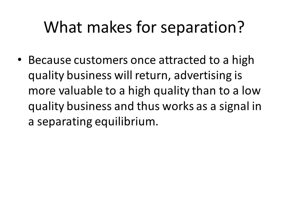 What makes for separation.