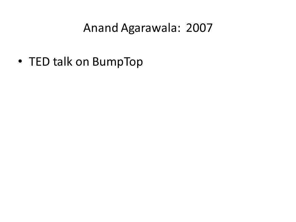 Anand Agarawala: 2007 TED talk on BumpTop