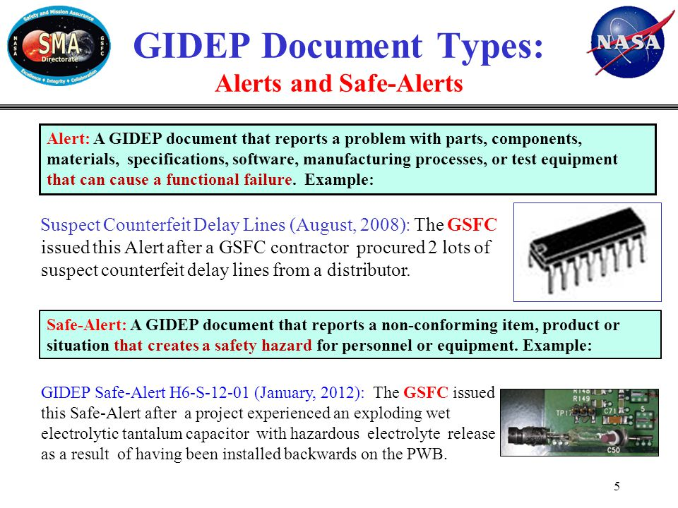 6 Silicone Contamination in Syringes (March, 2012): The GSFC created a GIDEP Problem Advisory after a flight project reported that syringes for dispensing resins were the prime suspect for silicone contamination.