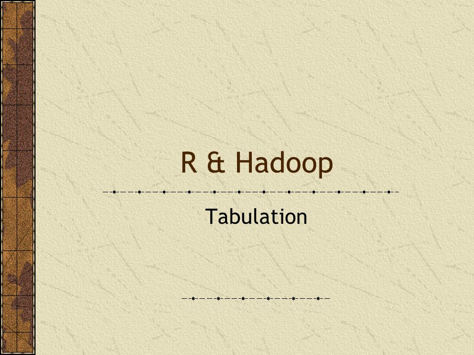 R & Hadoop Tabulation