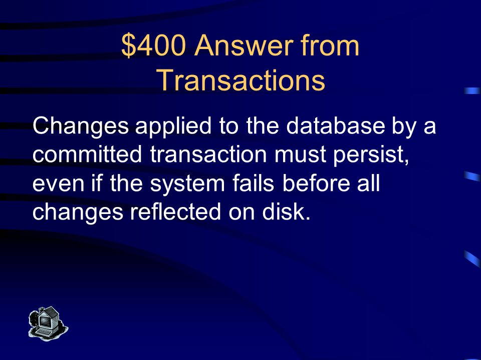 $300 Question from Transactions What is consistency