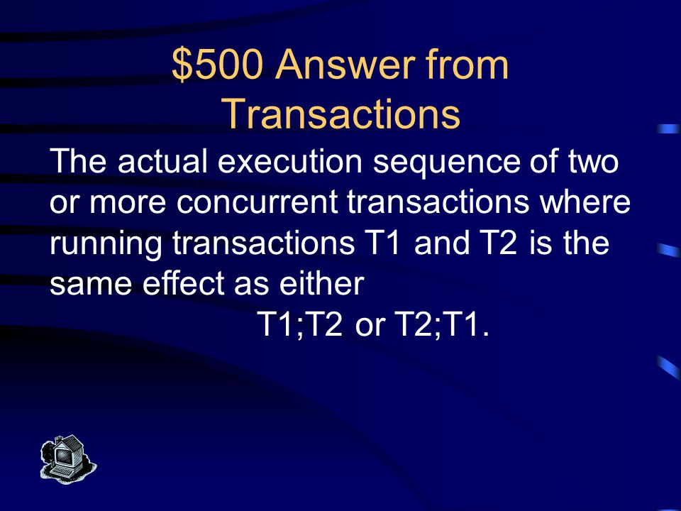$400 Question from Transactions What is durability