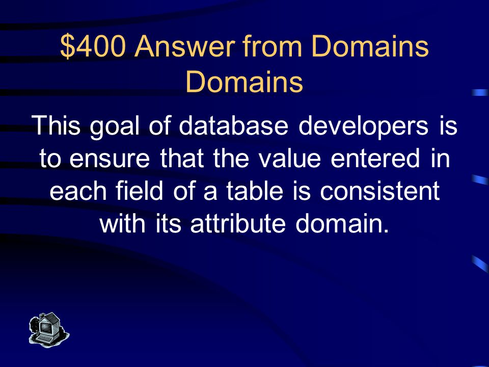 $300 Question from Domains Domains What are enumerated domains