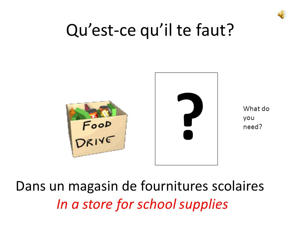 Bien Dit, Chapitre 4.2: Objectifs To ask others what they need & tell what you need for classes To inquire about & buy something