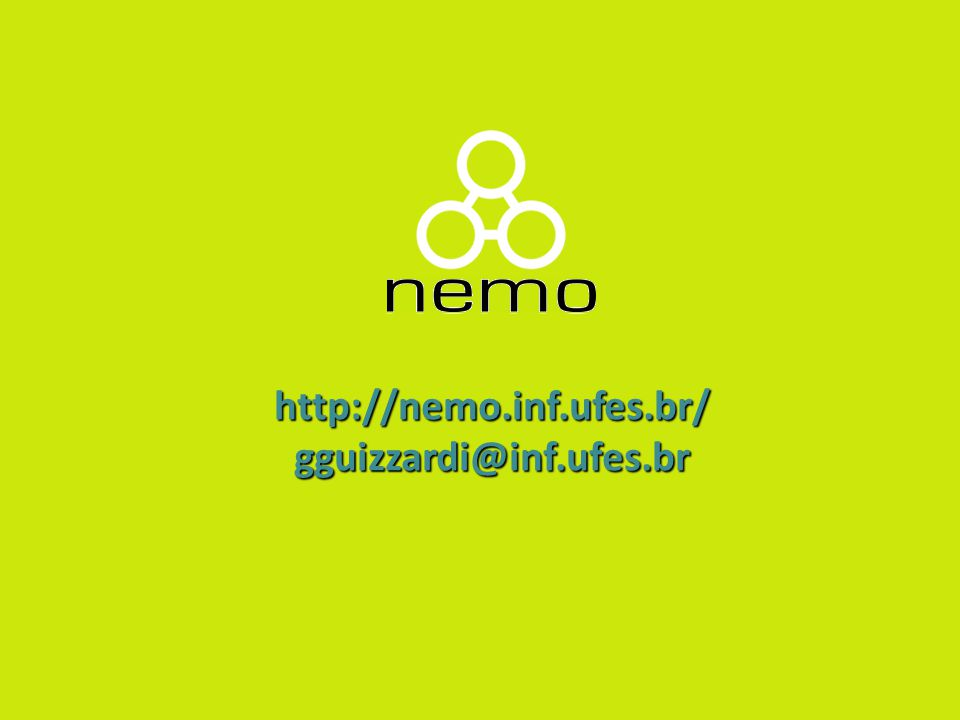 http://nemo.inf.ufes.br/ gguizzardi@inf.ufes.br